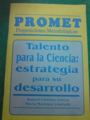 Libro: Talento para la ciencia: estrategia para su desarrollo. Autora: Raquel Lorenzo García
