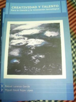 Libro Creatividad y talento para la ciencia y la innovación. Autora: Raquel Lorenzo García