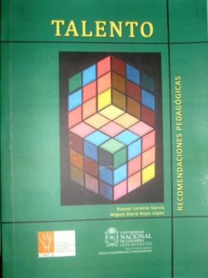 Libro: Talento. Recomendaciones pedagógicas. Autora: Raquel Lorenzo García