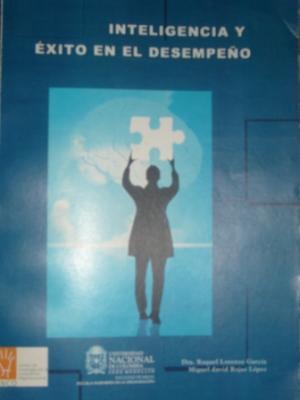 Libro: Inteligencia y éxito en el desempeño Autora: Raquel Lorenzo García